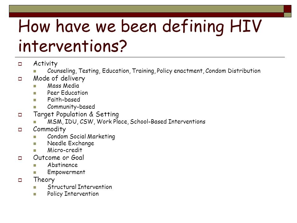 How have we been defining HIV interventions