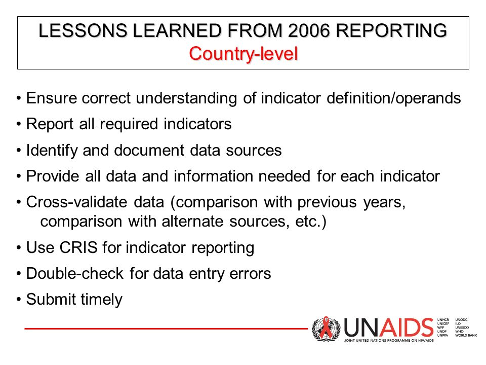 LESSONS LEARNED FROM 2006 REPORTING Country-level