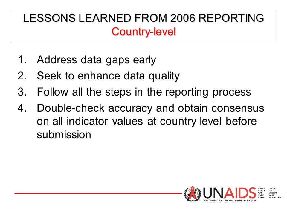 LESSONS LEARNED FROM 2006 REPORTING