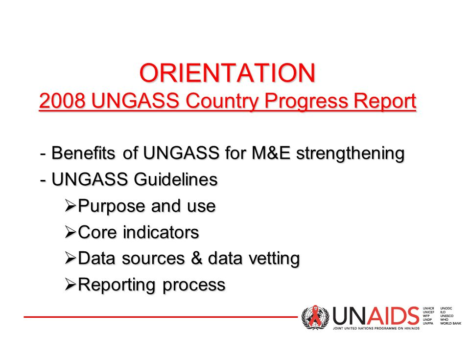 ORIENTATION 2008 UNGASS Country Progress Report