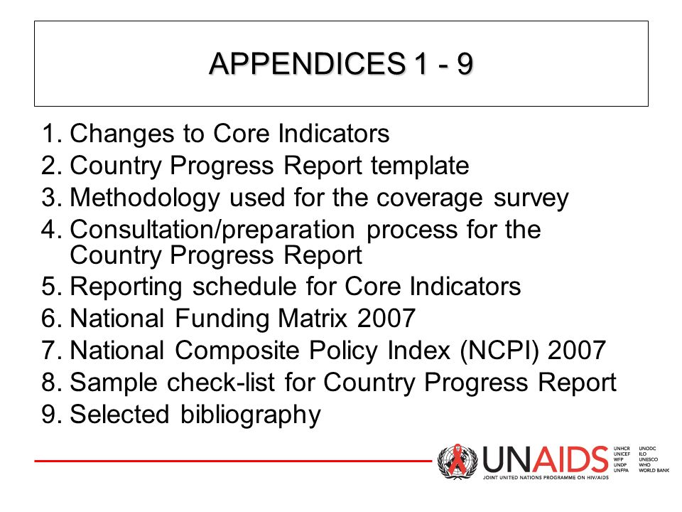 APPENDICES 1 - 9 Changes to Core Indicators