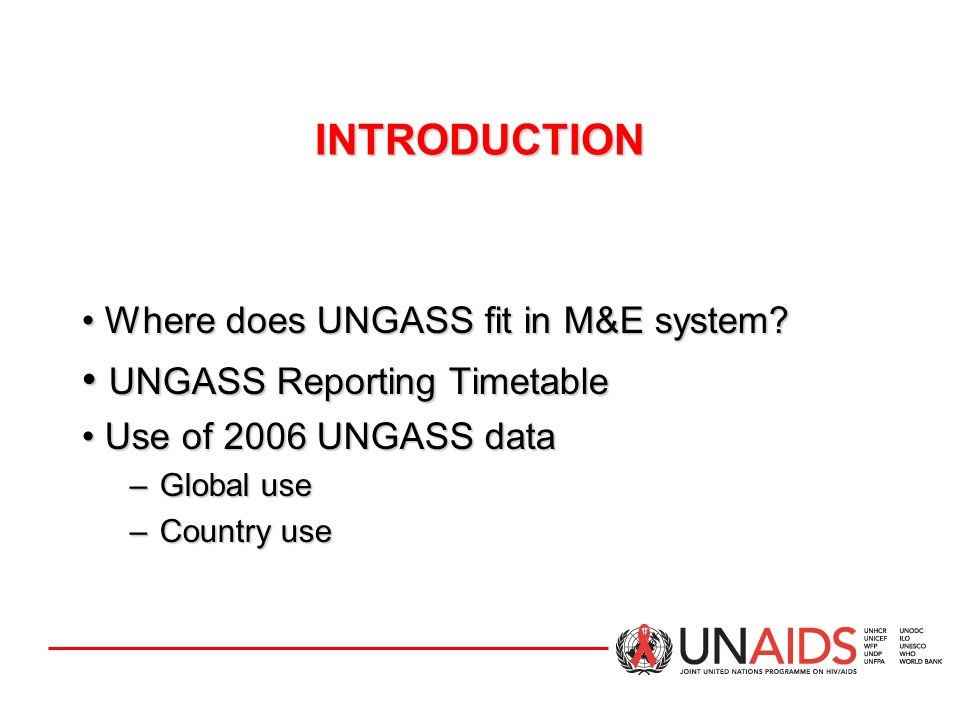 UNGASS Reporting Timetable