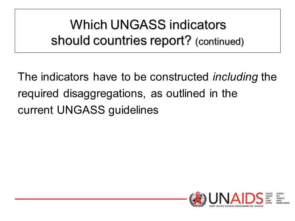 Which UNGASS indicators should countries report (continued)