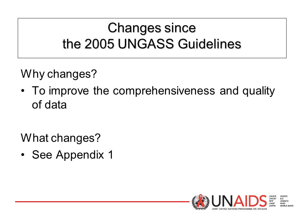 Changes since the 2005 UNGASS Guidelines