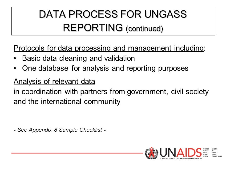 DATA PROCESS FOR UNGASS REPORTING (continued)