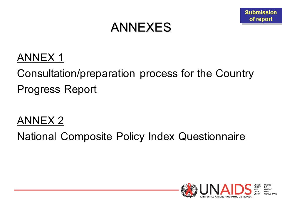 ANNEXES ANNEX 1 Consultation/preparation process for the Country