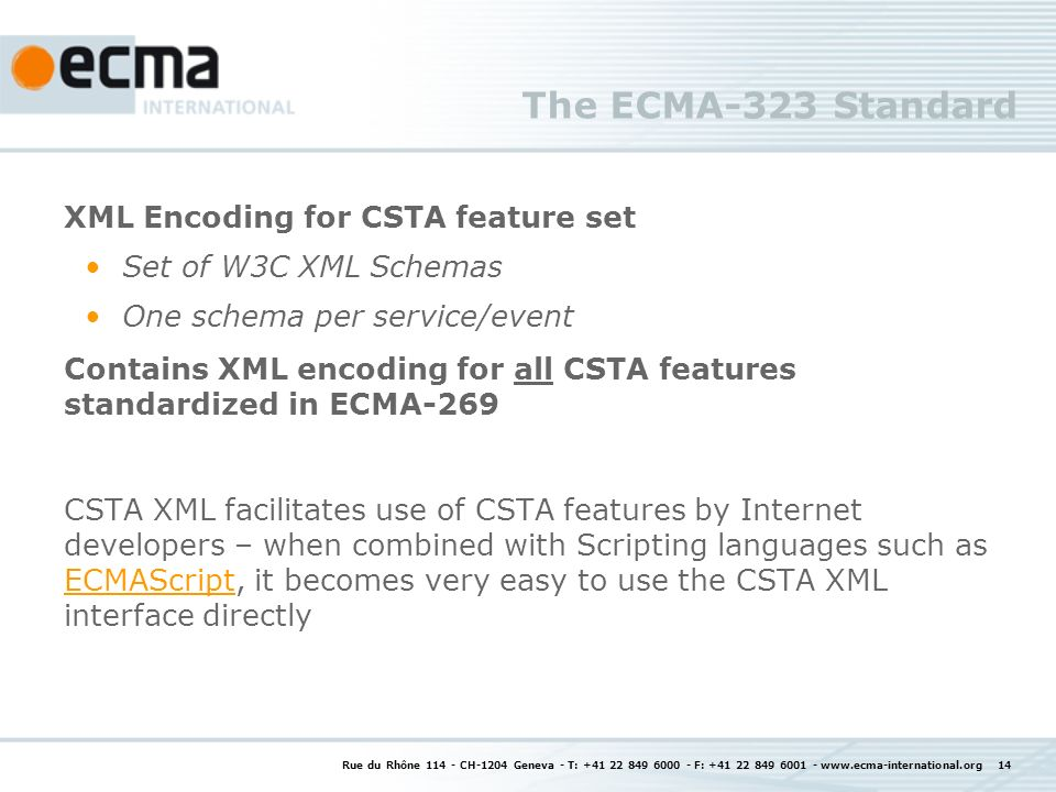 The ECMA-323 Standard XML Encoding for CSTA feature set