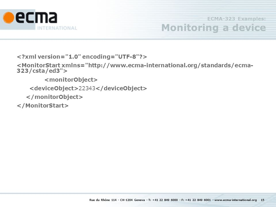 ECMA-323 Examples: Monitoring a device