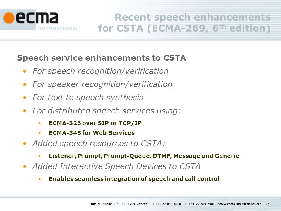 Recent speech enhancements for CSTA (ECMA-269, 6th edition)