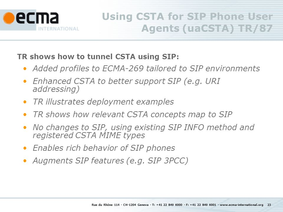 Using CSTA for SIP Phone User Agents (uaCSTA) TR/87