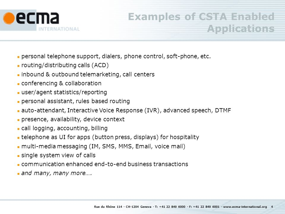 Examples of CSTA Enabled Applications