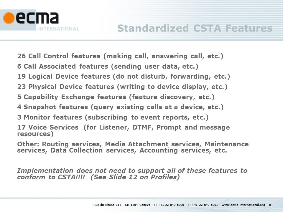Standardized CSTA Features