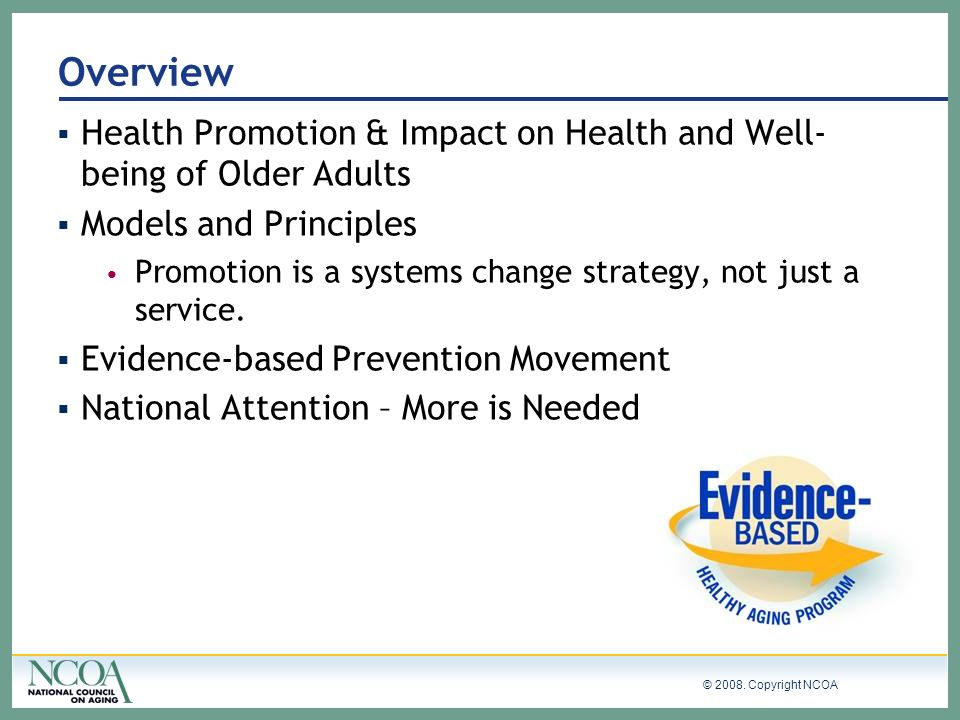 Overview Health Promotion & Impact on Health and Well-being of Older Adults. Models and Principles.