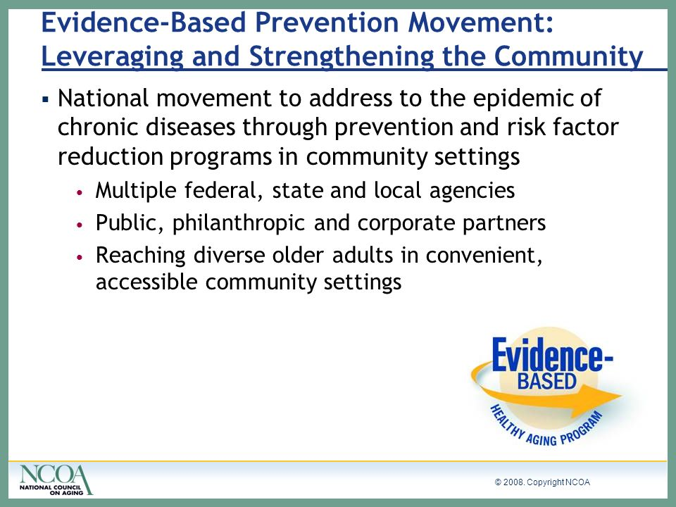 Evidence-Based Prevention Movement: Leveraging and Strengthening the Community