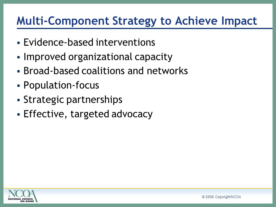 Multi-Component Strategy to Achieve Impact