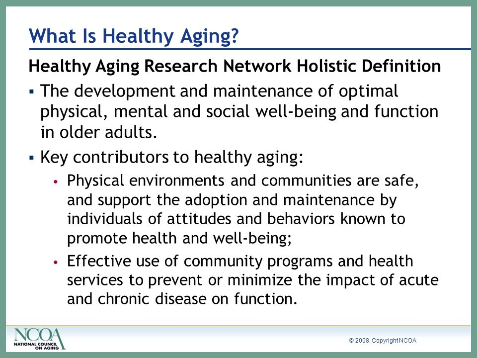 What Is Healthy Aging Healthy Aging Research Network Holistic Definition.