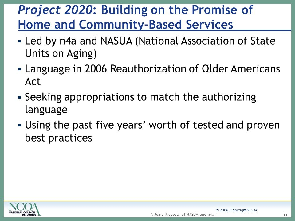 Project 2020: Building on the Promise of Home and Community-Based Services