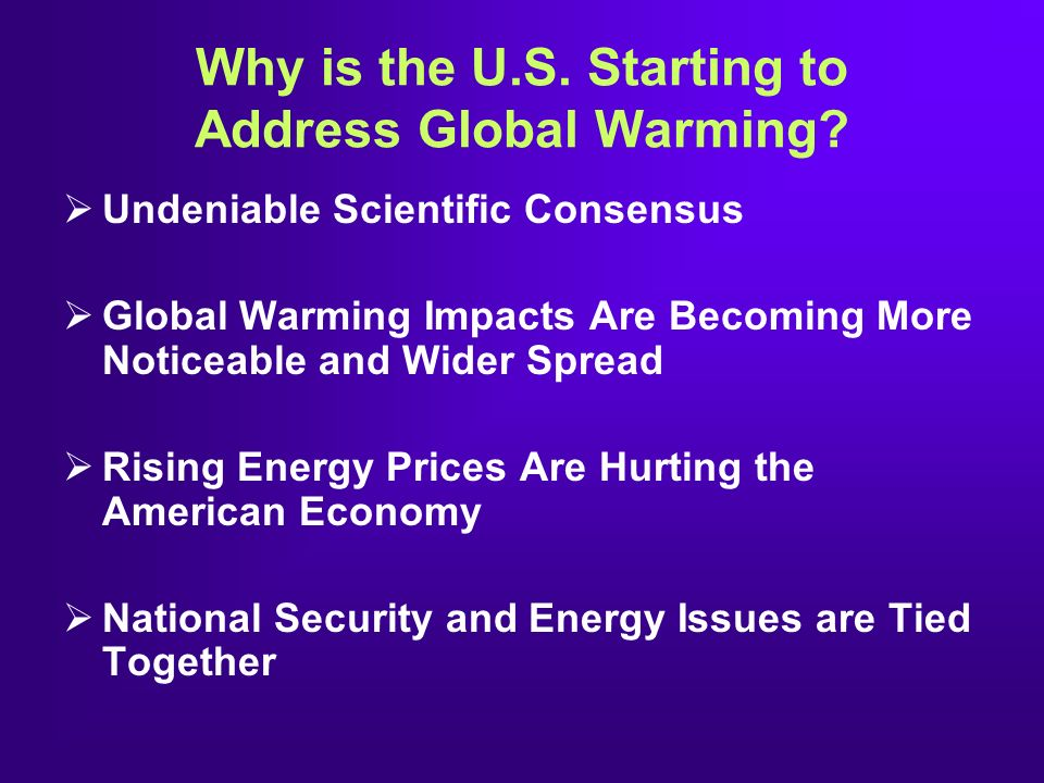 Why is the U.S. Starting to Address Global Warming