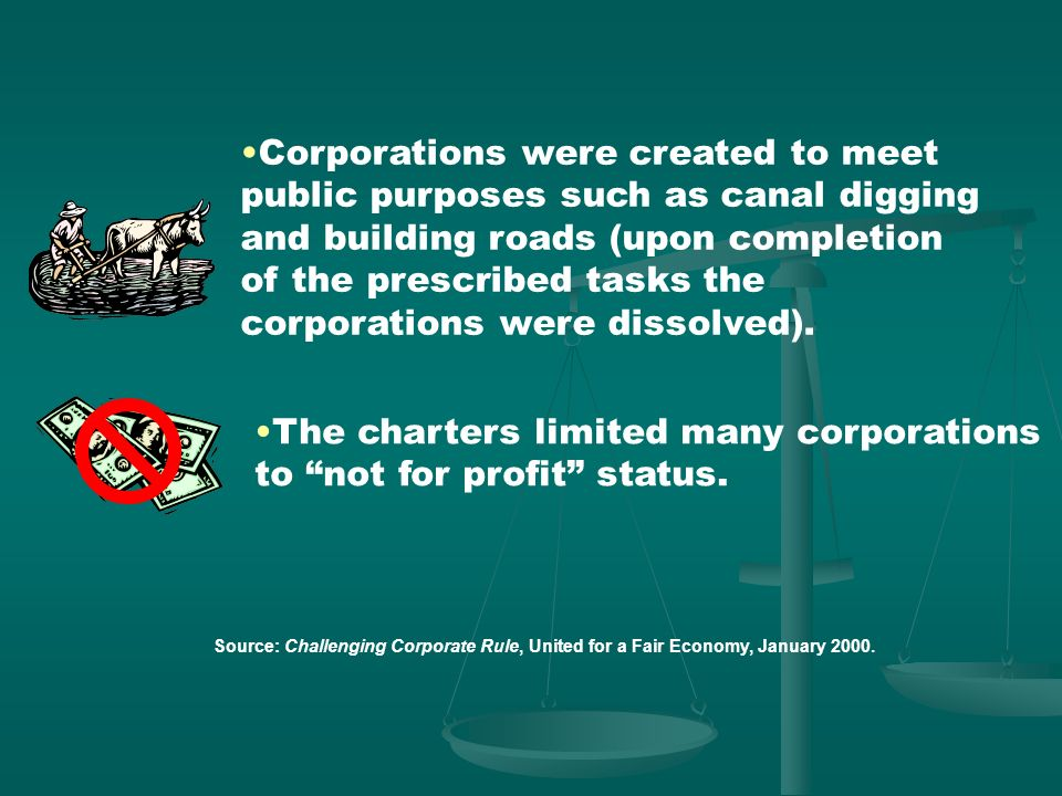 The charters limited many corporations to not for profit status.
