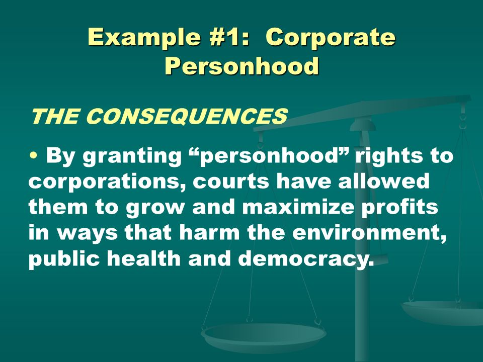Example #1: Corporate Personhood