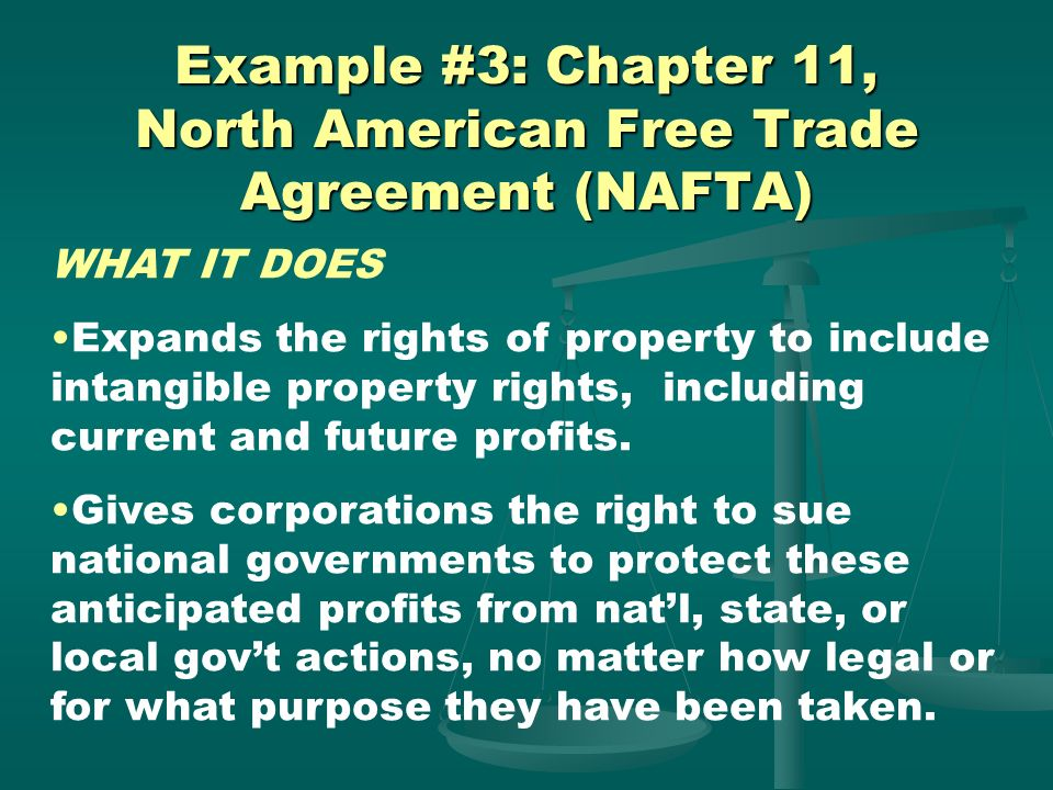 Example #3: Chapter 11, North American Free Trade Agreement (NAFTA)