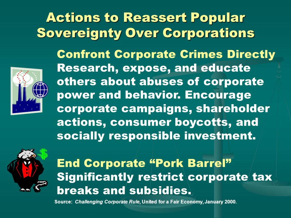 Actions to Reassert Popular Sovereignty Over Corporations