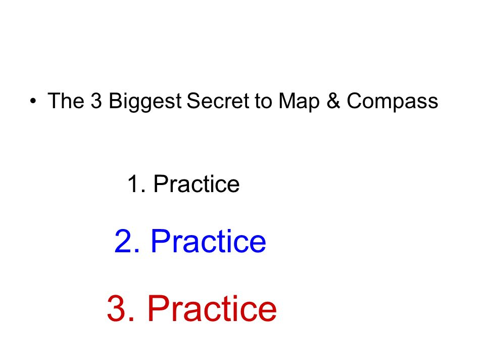 3. Practice 2. Practice 1. Practice