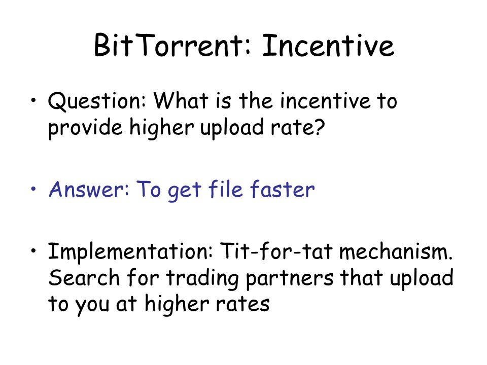 BitTorrent: Incentive