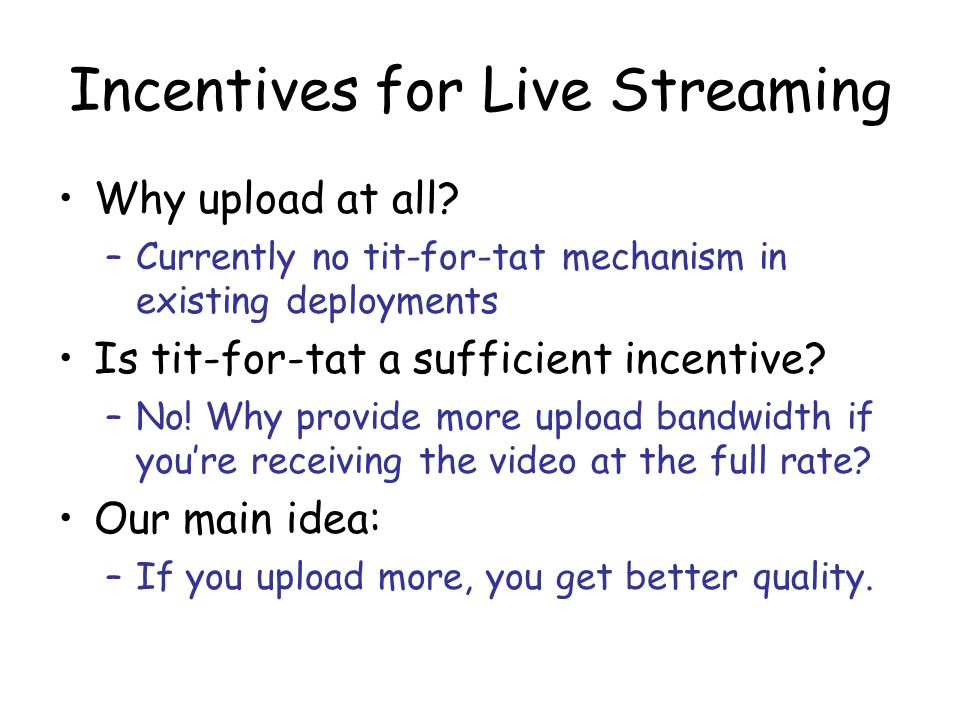 Incentives for Live Streaming