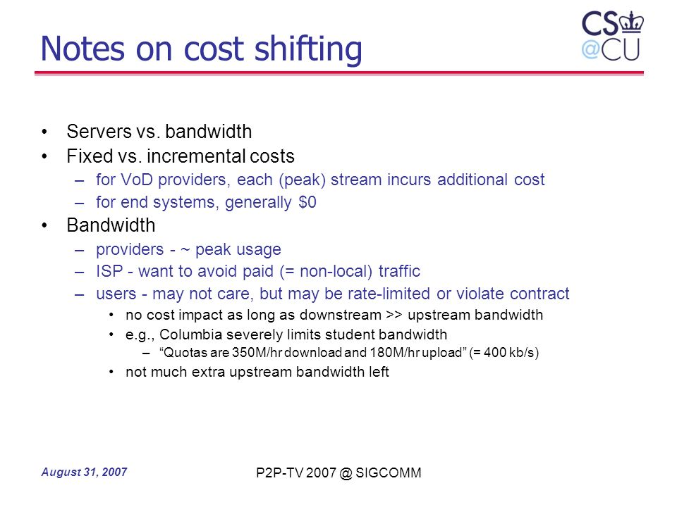 Notes on cost shifting Servers vs. bandwidth