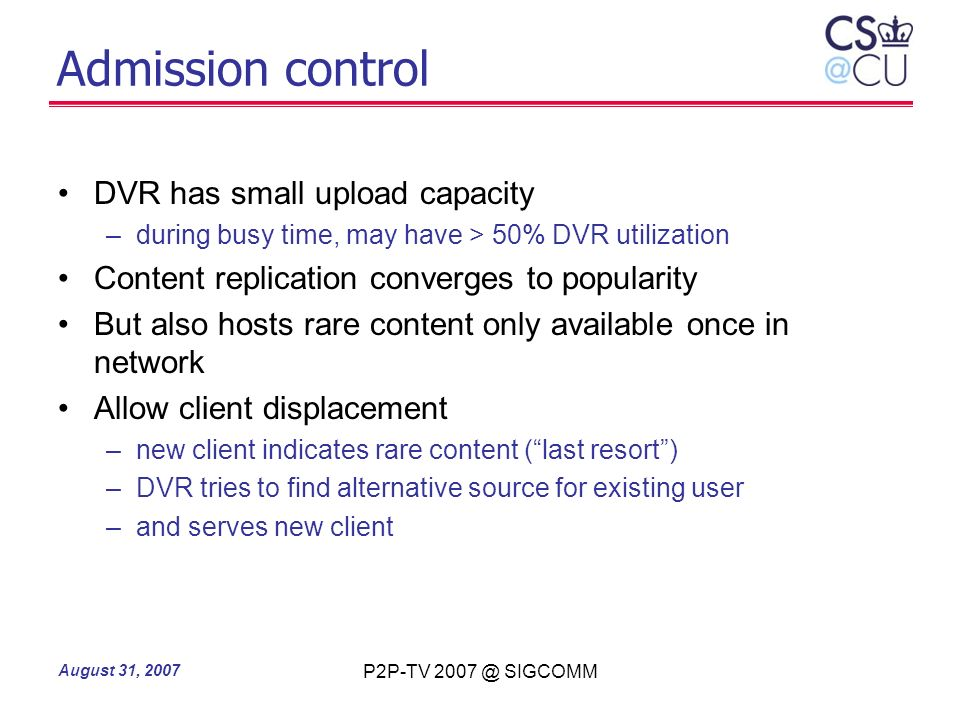 Admission control DVR has small upload capacity