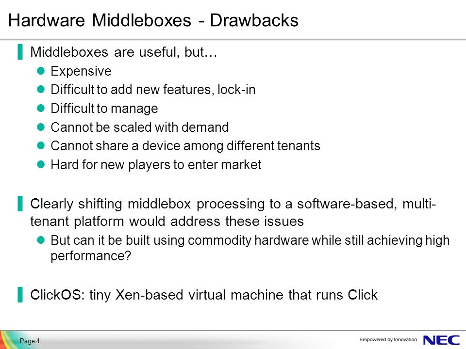 Hardware Middleboxes - Drawbacks