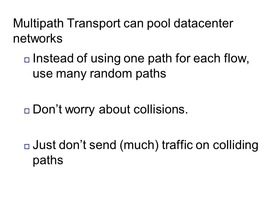 Multipath Transport can pool datacenter networks