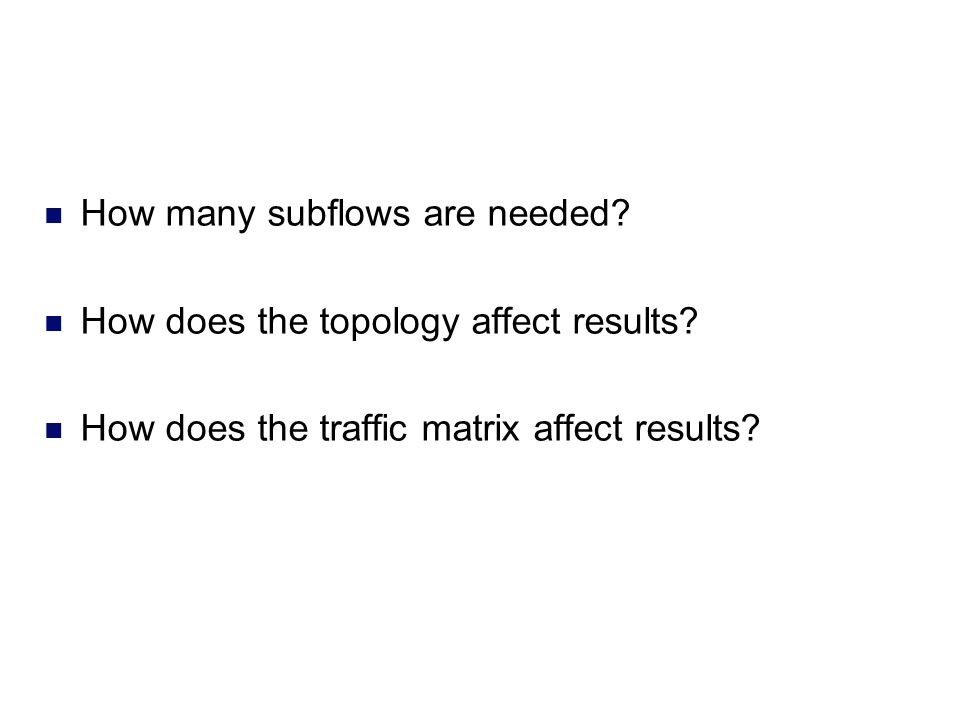 How many subflows are needed