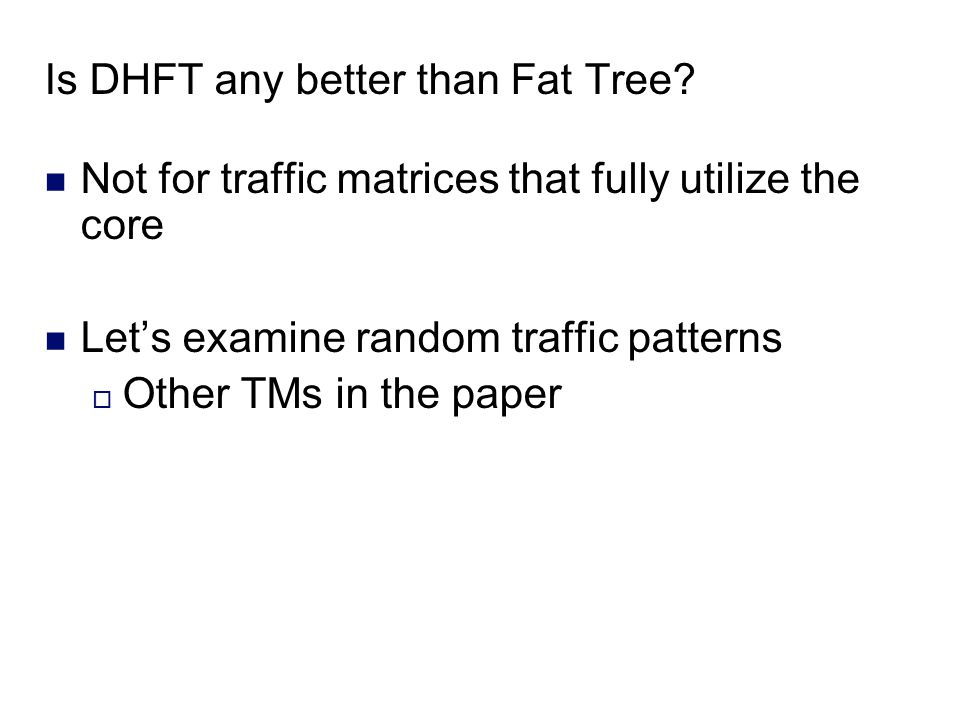 Is DHFT any better than Fat Tree