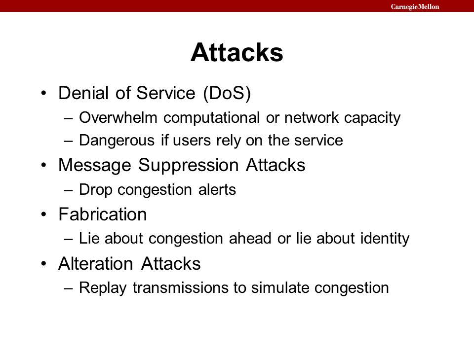 Attacks Denial of Service (DoS) Message Suppression Attacks