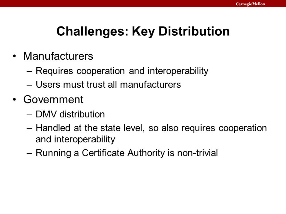Challenges: Key Distribution