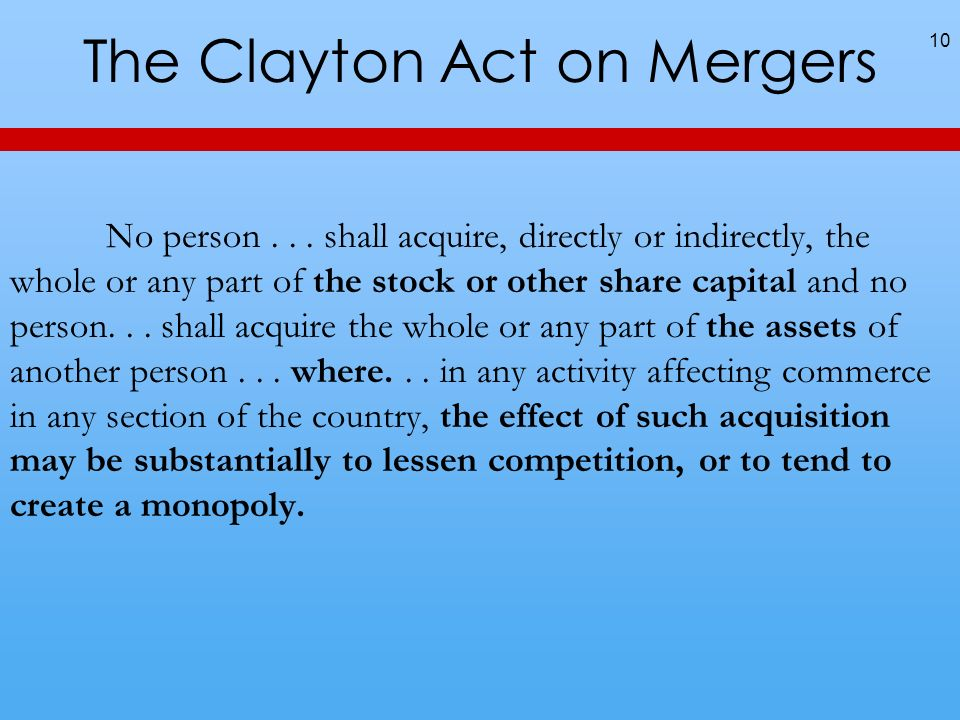 The Clayton Act on Mergers
