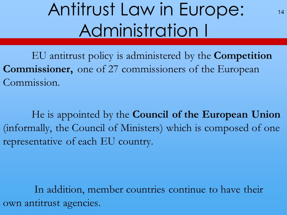 Antitrust Law in Europe: Administration I