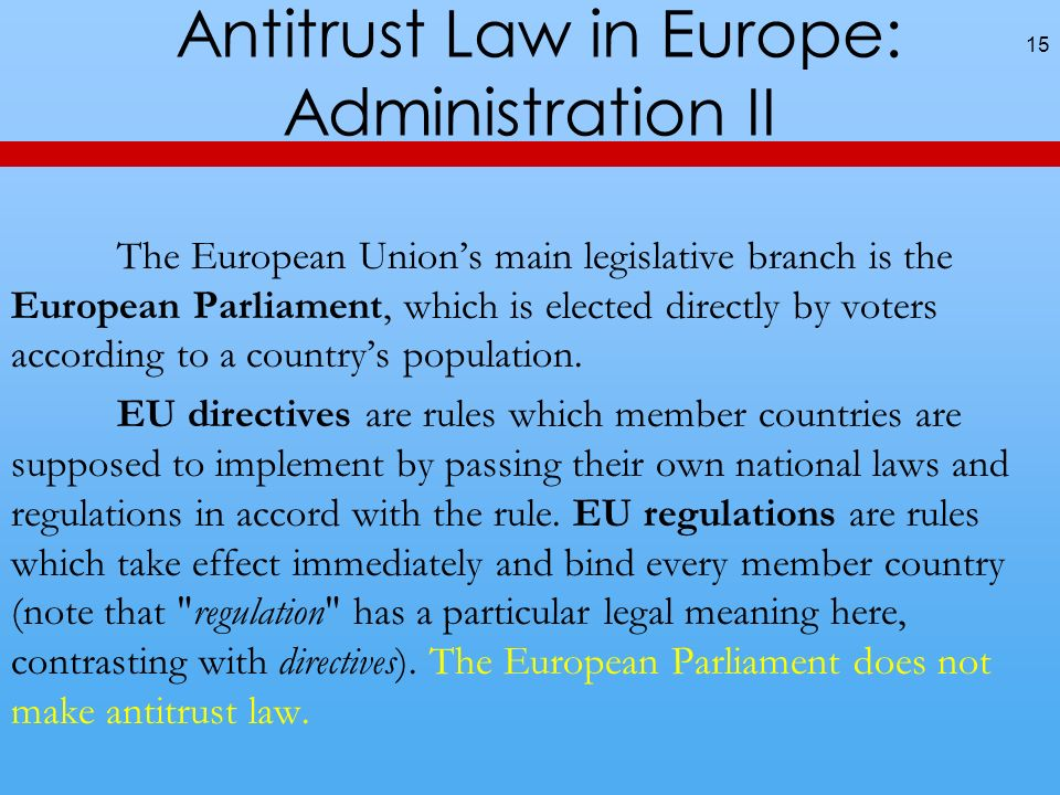 Antitrust Law in Europe: Administration II
