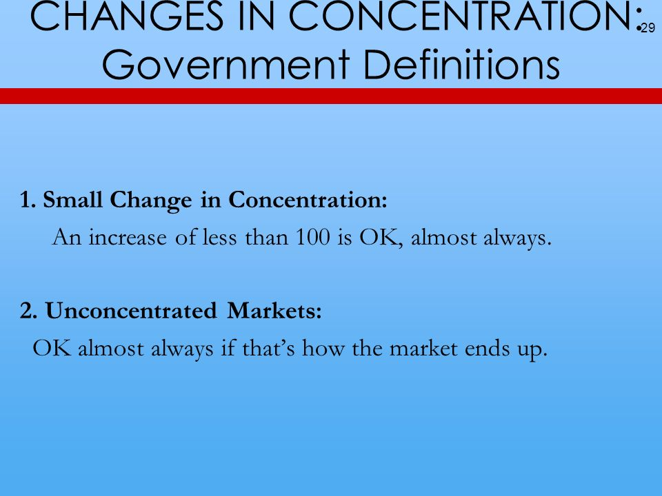 CHANGES IN CONCENTRATION: Government Definitions