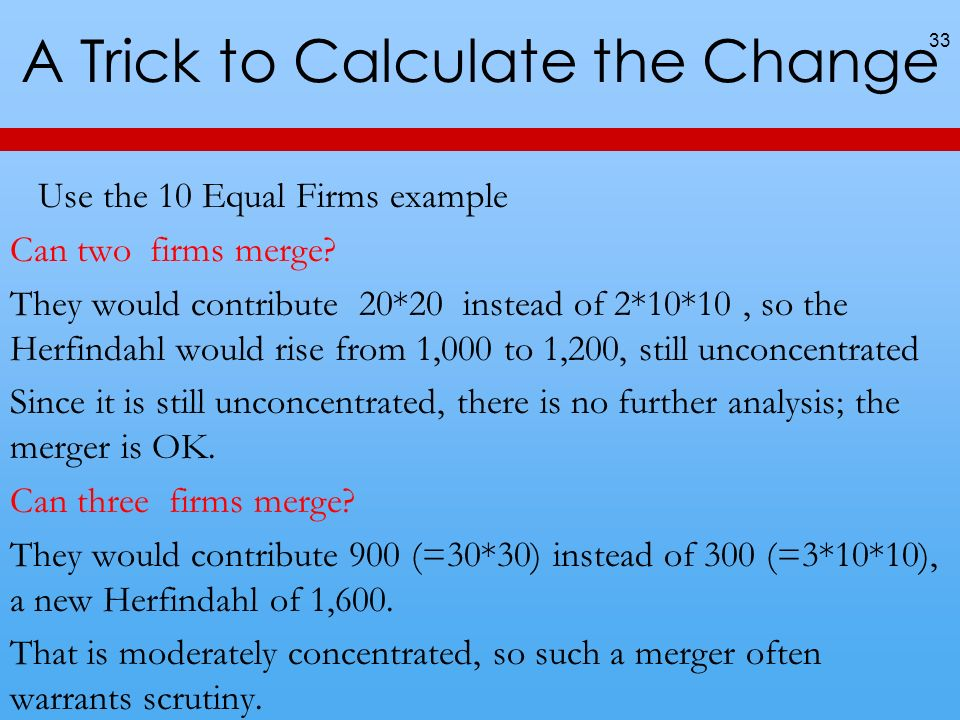 A Trick to Calculate the Change