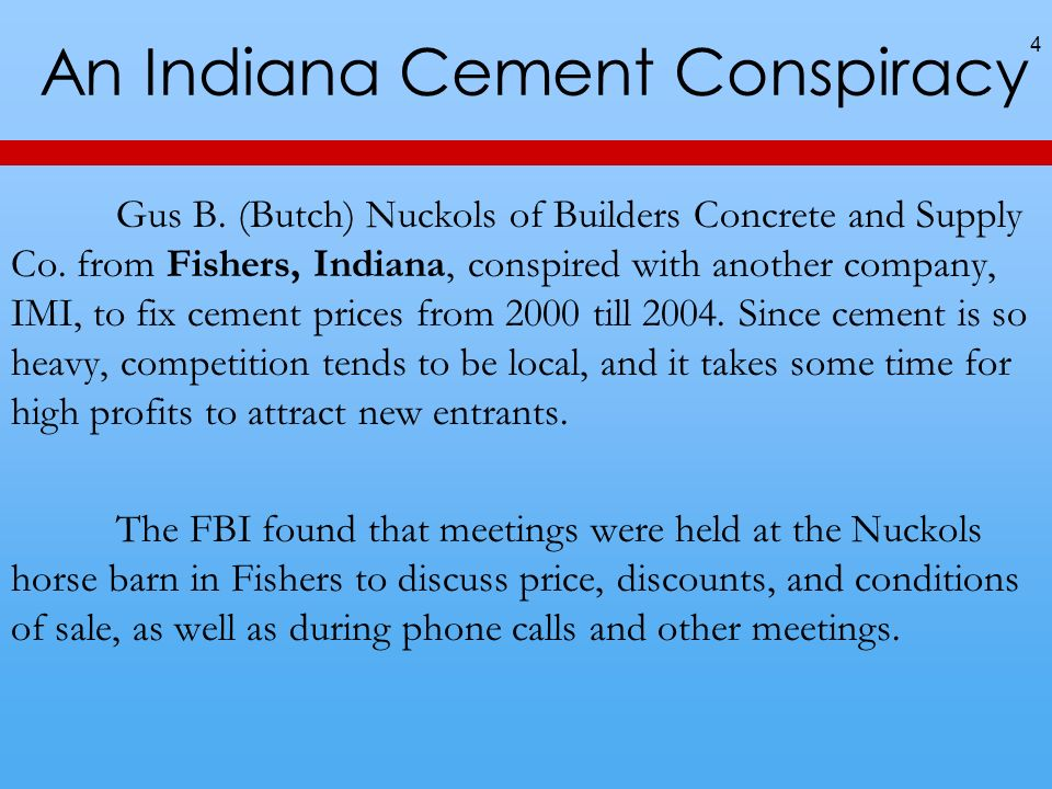 An Indiana Cement Conspiracy