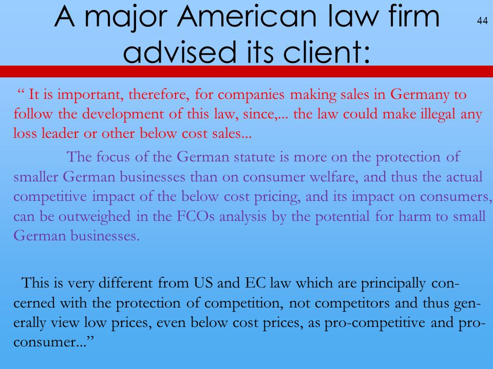 A major American law firm advised its client: