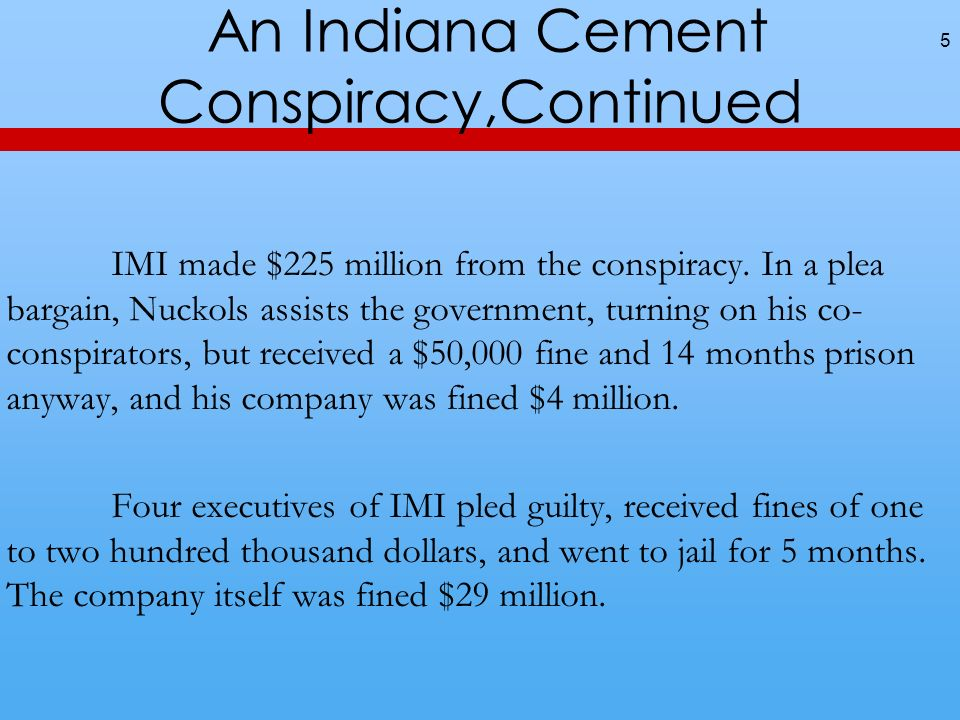 An Indiana Cement Conspiracy,Continued