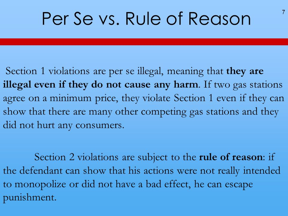 Per Se vs. Rule of Reason
