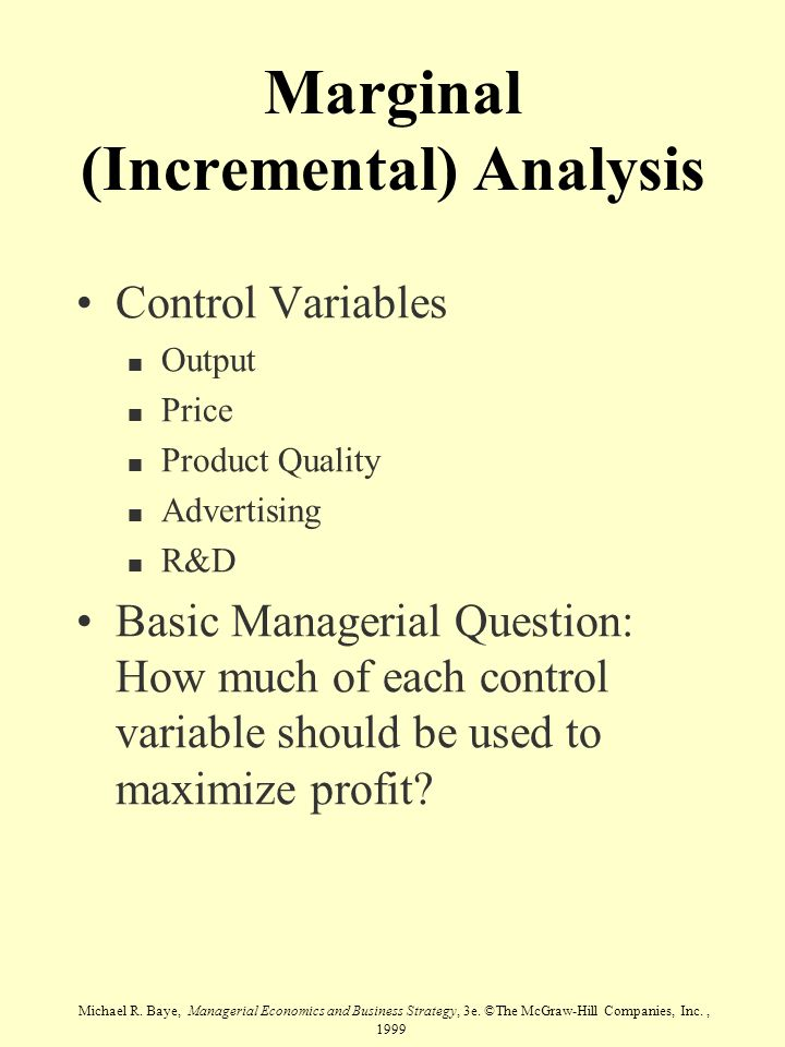 Marginal (Incremental) Analysis