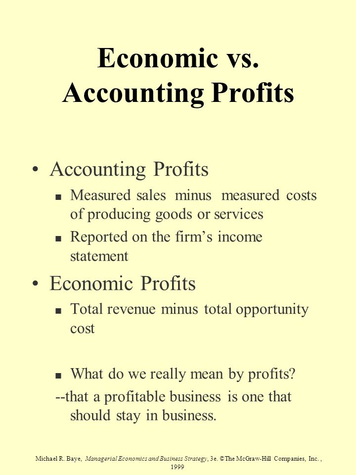 Economic vs. Accounting Profits