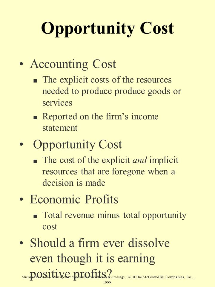 Opportunity Cost Accounting Cost Opportunity Cost Economic Profits