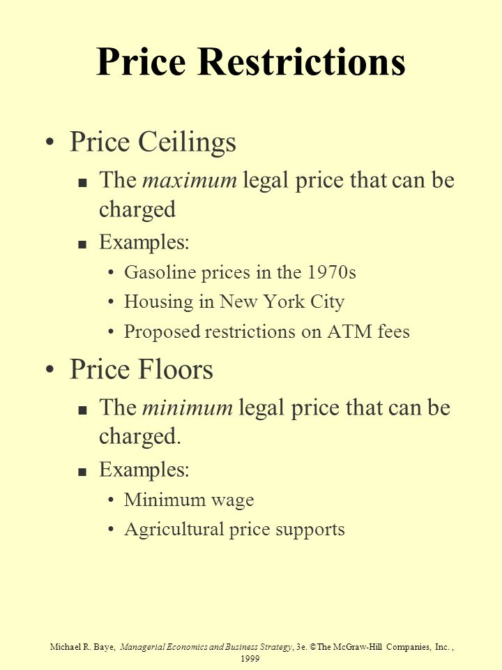 Price Restrictions Price Ceilings Price Floors